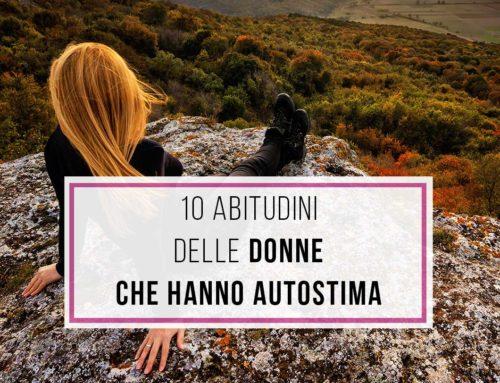10 abitudini di chi ha una buona autostima