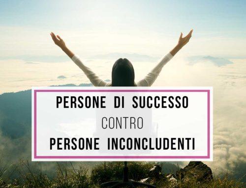 Persone di successo contro persone inconcludenti